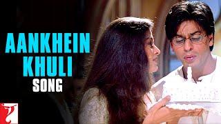Download Aankhein Khuli Song | Mohabbatein | Shah Rukh Khan | Aishwarya Rai