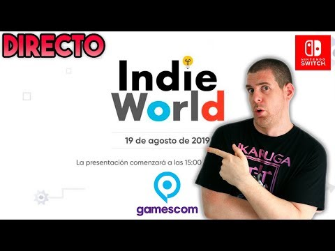 🔴DIRECTO: INDIE WORLD - NINTENDO SWITCH - GAMESCOM 2019 - Nintendo Direct Español