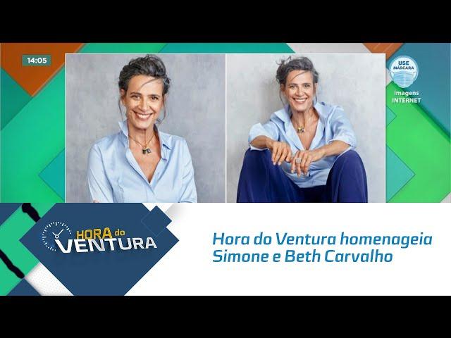 Hoje é dia de #TBT: Hora do Ventura homenageia Simone e Beth Carvalho
