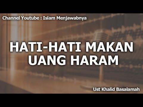 Hati Hati Makan Uang Haram (Audio) | Ust Khalid Basalamah Mp3