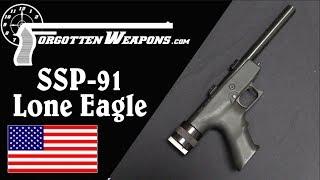 Ordnance Research SSP-91, aka the Lone Eagle