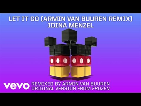 "DCONSTRUCTED - Idina Menzel ""Let It Go"" (from ""Frozen"") (Armin van Buuren Remix Audio)"