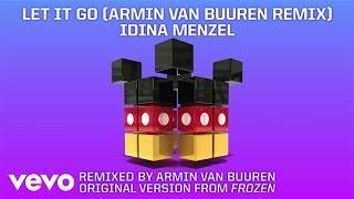 DCONSTRUCTED Idina Menzel Let It Go from Frozen Armin van Buuren Remix Audio