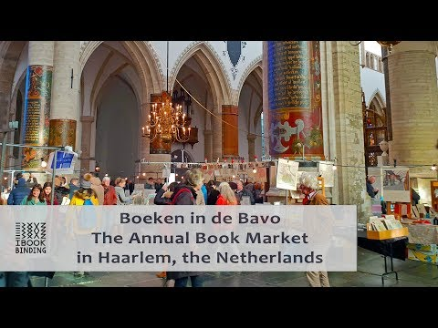 Boeken in de Bavo – The Annual Book Market in Haarlem