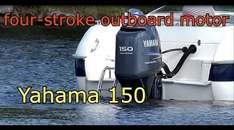 Yamaha 150 Hp outboard - four-stroke outboard motor-Perämoottori