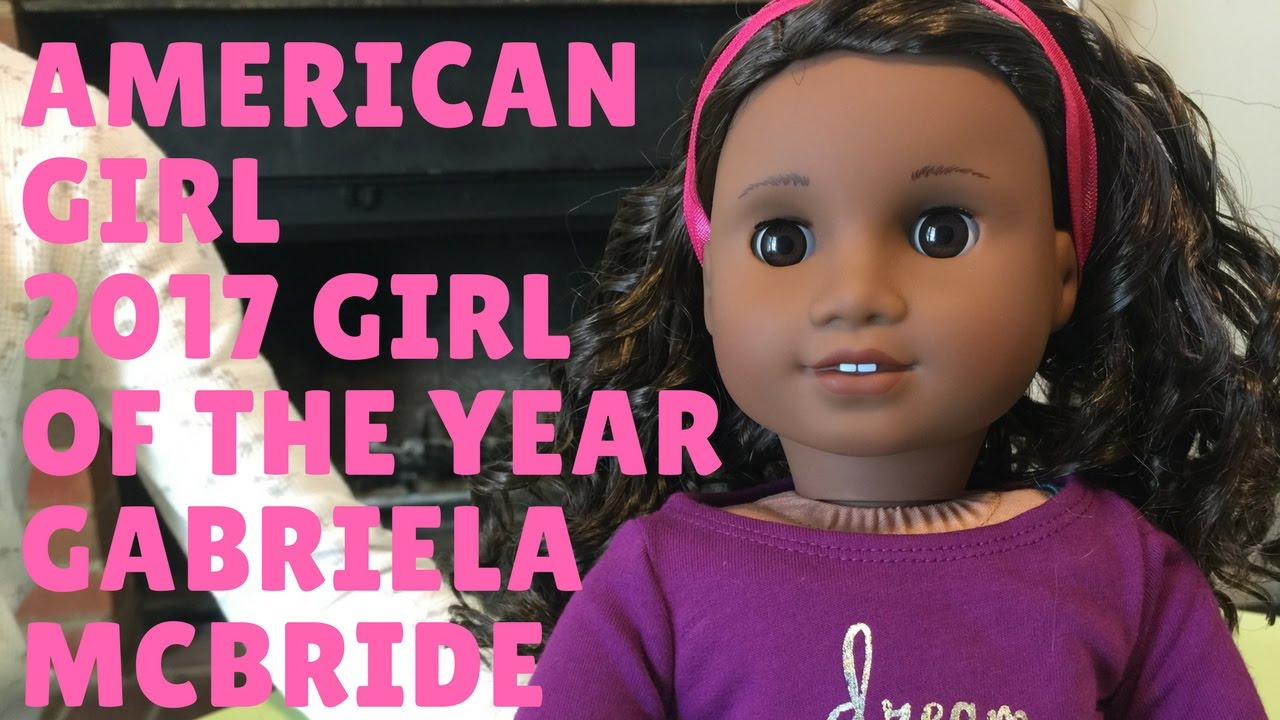 american girl 2017 girl of the year goty gabriela mcbride youtube. Black Bedroom Furniture Sets. Home Design Ideas