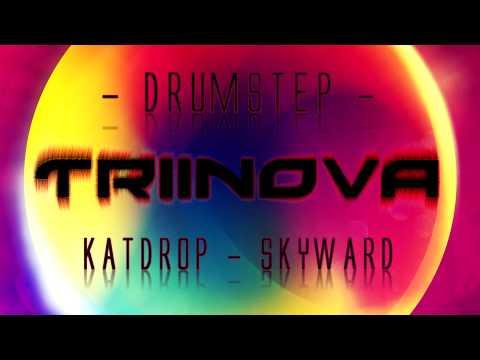 [Drumstep] Katdrop - Skyward (HD HQ) + Download ツ