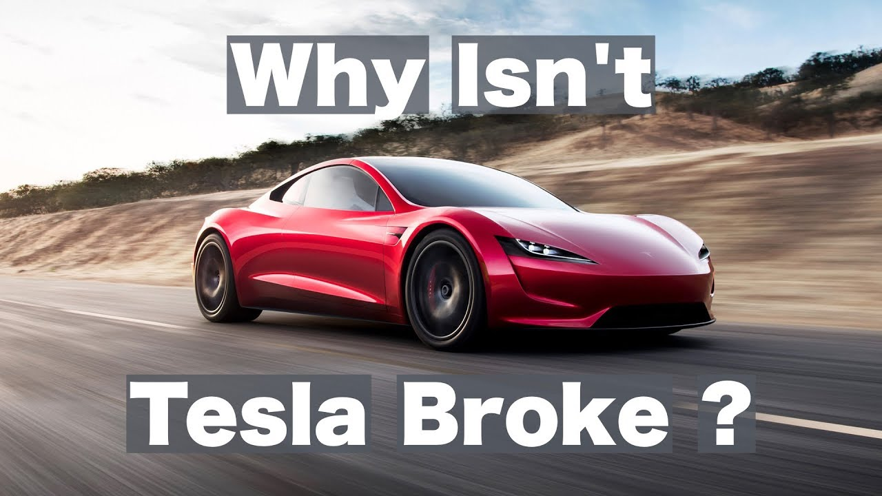 Why isn't Tesla broke?