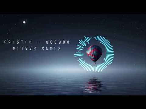 PRISTIN(프리스틴) - WEE WOO (HitesH Remix) [DL in Desc]
