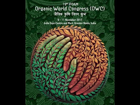 Organic World-The 19th Organic World Congress (OWC) of IFOAM