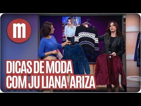 Mulheres - Dicas de Moda com Juliana Ariza (11/05/16)
