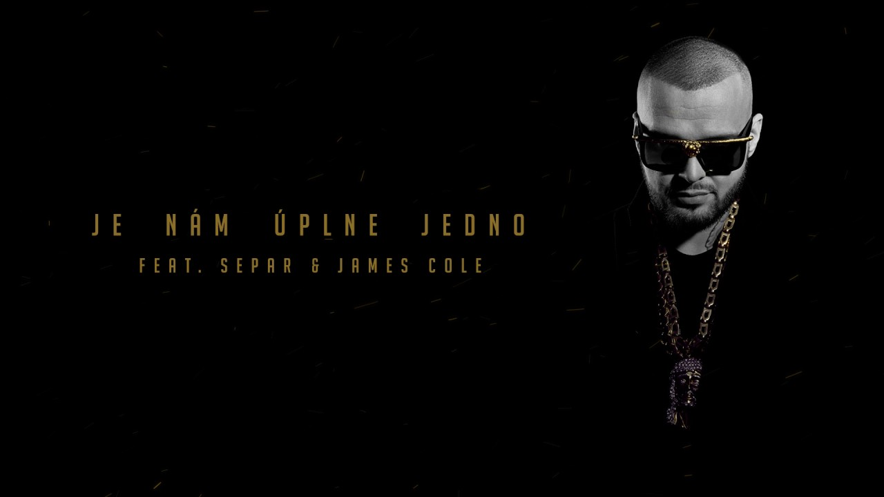 Rytmus - Je Nám Úplne Jedno ft. Separ, James Cole (prod. Maiky Beatz)