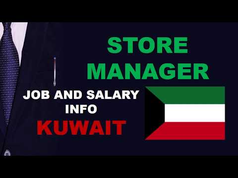 Store Manager Salary In Kuwait - Jobs And Salaries In Kuwait