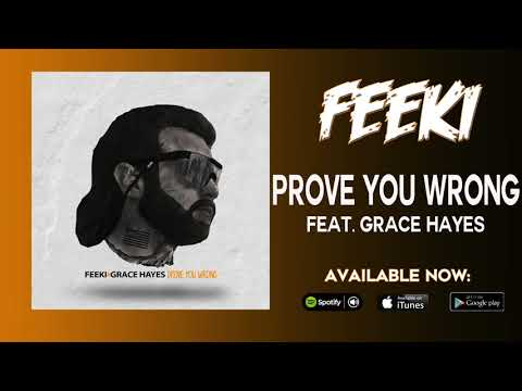 Feeki - Prove You Wrong (Feat. Grace Hayes) (Official Audio)