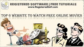 Top 6 BEST Sites to Watch Movies Online for Free (2016/2017) | Registered Software with Tutorials