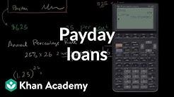 Payday Loans | Interest and debt | Finance & Capital Markets | Khan Academy