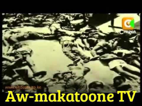 WAGALLA - GARISA: GENOCIDE 1984-1980 :MASSACRE OVER 5000 KENYAN SOMALI SLAUGHTERED BY KENYAN MILITAR