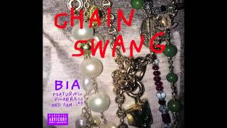 """Chain Swang"" - BIA ft Pharrell Williams & Fam-Lay"
