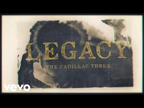 The Cadillac Three - Legacy (Instant Grat Video)