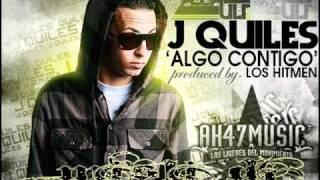 J Quiles - Algo contigo (Misli dj)