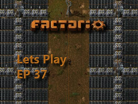 Factorio Ep37 - Solar Power - Lets Play 0.13