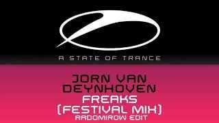 Jorn van Deynhoven - Freaks (Festival Mix) Radomirow Edit