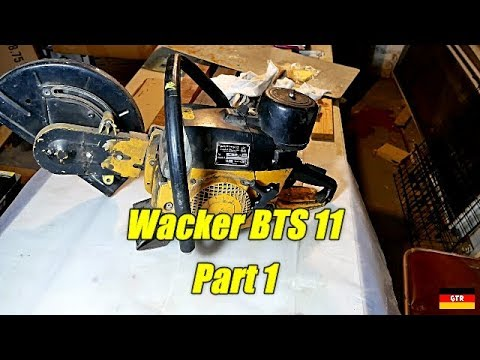 Wacker BTS 11 Concrete Saw: Part 1