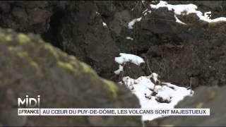 SUIVEZ LE GUIDE : Au coeur du Puy de Do?me, les volcans sont majestueux