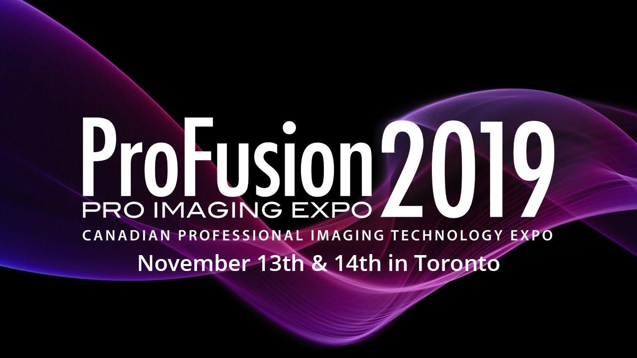 ProFusion Expo 2019 Preview - November 13th-14th in Toronto, Canada