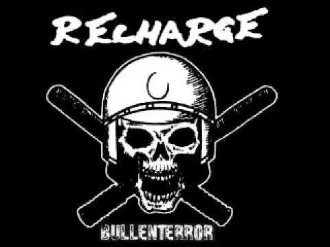 Recharge - Bullenterror (FULL) 2008