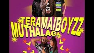 MUTHALAGI-TERAMAIBOYZZ (New malaysian tamil song 2015)
