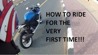 How To Ride A Motorcycle For The First Time