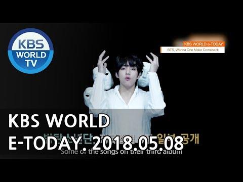 KBS WORLD e-TODAY [ENG/2018.05.08]