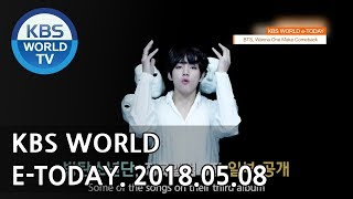 KBS WORLD e-TODAY [ENG/2018.05.08]
