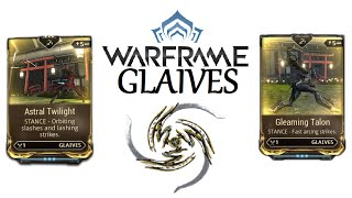 Warframe Stances - Astral Twilight & Gleaming Talon (Glaives)