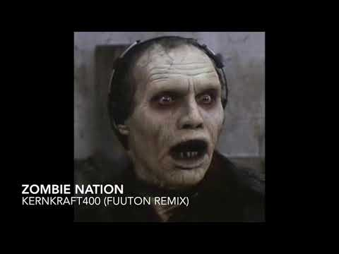 Zombie Nation  Kernkraft400 Fuuton Remix