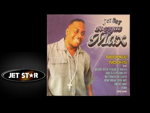 George Nooks - God Is Always There For Me | Reggae Max