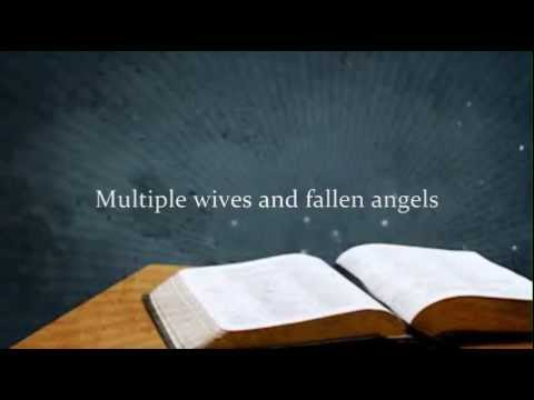 Multiple Wives Polygyny Polygamy and Fallen Angels