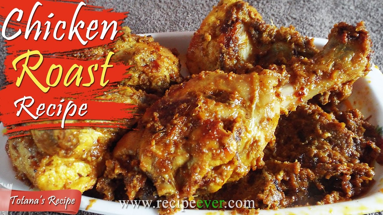 Chicken Roast Bengali Recipe Bangladeshi Chicken Roast Biye