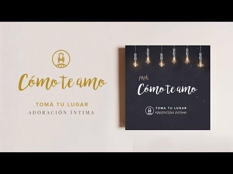 Como  te amo (Video Oficial) - TOMA TU LUGAR