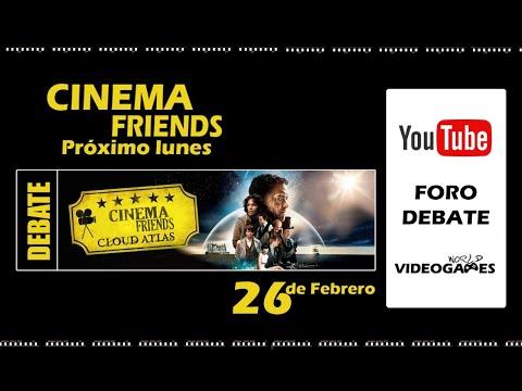 Debate Cinema Friends - Cloud Atlas