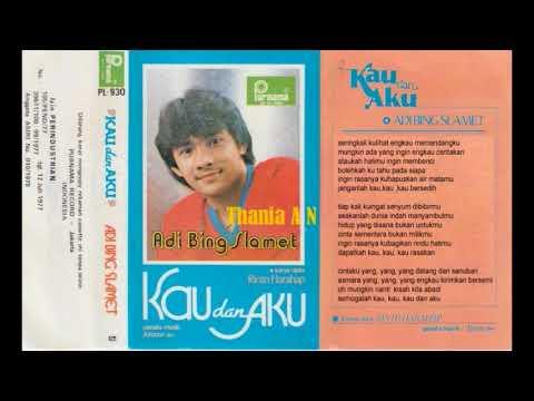 Adi Bing Slamet ~  Kau Dan Aku ( Rinto Harahap  ) 1982