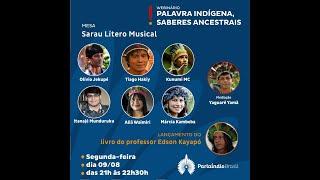 Webinário Palavra Indígena, Saberes Ancestrais (09/08/2021, 2a. sessão)