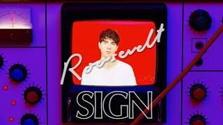 Roosevelt - Sign (Official Video)