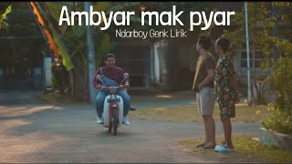 Ambyar Mak Pyar Ndarboy Genk