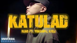 Hero feat.Yuridope & KXLE - Katulad (Official Music Video)
