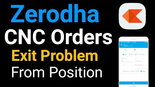 CNC Order Exit Problem | Hindi | Exit Holding But Running In Position.