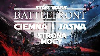 Star Wars: Battlefront - Ciemna i Jasna Strona Mocy