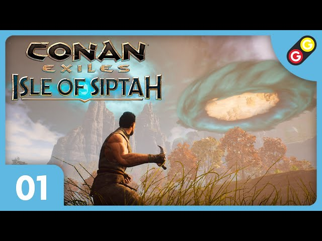 Conan Exiles : Isle of Siptah #01 On découvre le DLC ! [FR]