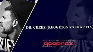 Dil Cheez - Airlift (Reggeton vs Trap Fix) Deeprex Music Edition